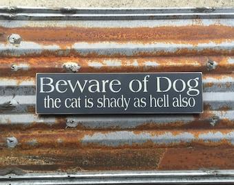 Beware of Dog - Handmade Wood Sign
