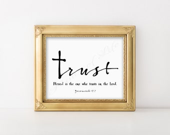 Christian printable. Trust. Jeremiah 17:7 Bible verse print. Instant download wall art. Home decor B&W artwork. Blessed is the one. Men gift