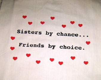Sisters quotation on eco-friendly unbleached cottom Tote bag.