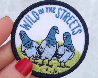 Wild In The Streets Pigeon Patch
