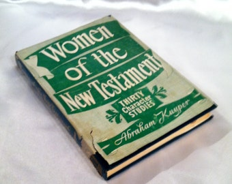 Women Of The New Testament Vintage Book  – 1933