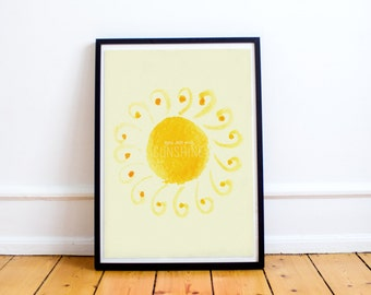 You are my sunshine - Motivational Quote Print - Quote Print - Typographic Print - Wall Art Quotes - Nursery - Wall Quotes -Nursery Art -