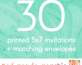 30 Printed 5x7 Invitations on Cardstock with Matching Envelopes