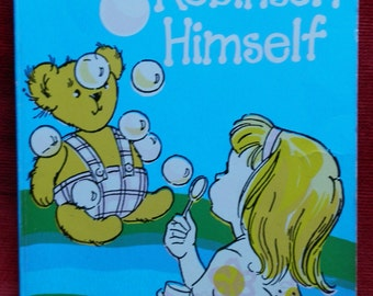 Vintage Children's Book: Teddy Robinson Himself by Joan G Robinson Published by Puffin Books 1974