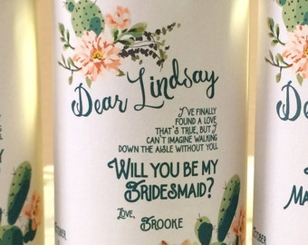 Bridesmaid Proposal Wine Bottle Label / Cactus Succulents Wedding Design Bridesmaid Ask Gift / Ask Bridesmaid / Will You be my Maid of Honor