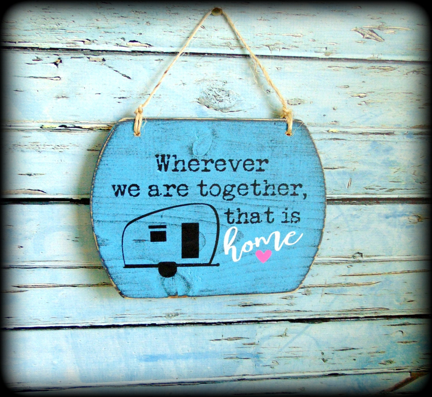 Home Is Wherever I M With You Wood Sign Home Decor: Camper Decor Home Wood Sign Vintage Camper Handmade