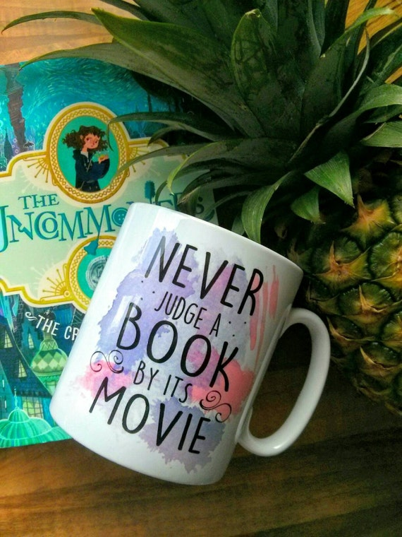 Never judge a Book by its Movie Gift Mug - Coffee - Tea - Hot Chocolate