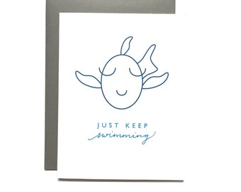 Just Keep Swimming Card, Encouragement Card, Thinking of You Card, Just Because, Sympathy Card, Get Well Card