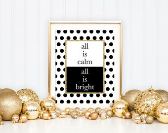 Christmas Decoration Printable Art Print, Christmas Art Holiday Art, Christmas Home Decor Art Print, All is Calm All is Bright, Gold Glitter