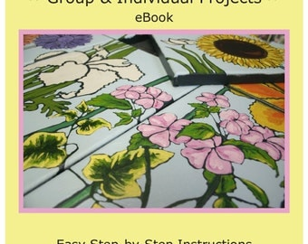 How to eBook - PAINTING FLOWERS - 10 piece Group or Individual Painting Project