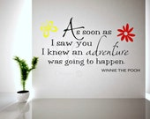 Winnie The Pooh Vinyl Decal Adventure Quote As Soon As I Saw You Vintage Pooh Quote Vinyl Lettering