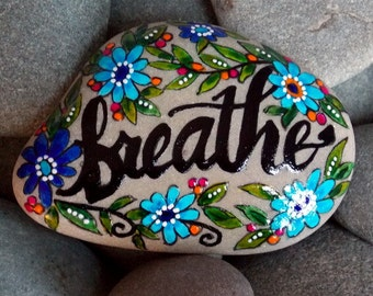 breathe / painted rocks / painted stones / rock art / rest now / relax / release / trust / let go / yoga / beach stones / cape cod