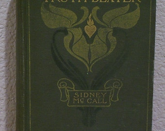 Truth Dexter by Sidney McCall 1901
