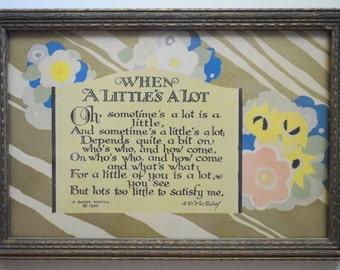 Buzza Motto When A Little's A Lot Art Deco Framed Verse J P McEvoy
