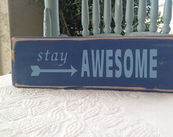 Stay Awesome Wood Block Ocean Decor Wood Sign Home Decor Gifts Under 10 Gift Idea Room Decor Gift Idea Wooden Blocks Decorations