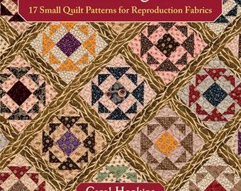 Pattern Book: Civil War Legacies II - 17 Small Quilt Patterns for Reproduction Fabrics by Carol Hopkins