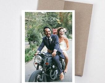 ELOPEMENT Announcement Card - Personalized Photo Card - Marriage Announcement - We Eloped - Just Married