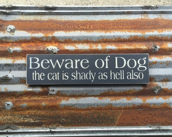 Beware of Dog - Handmade Wood Sign
