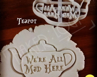 Alice's Adventures in Wonderland teapot inspired cookies cutters | Through the Looking Glass we are all mad here biscuits cutter | Bakerlogy