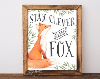 Stay clever little fox, nursery art, woodland nursery, fox, nursery decor fox nursery fox print fox nursery decor fox wall art fox printable
