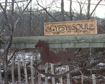 Hand crafted, wood burned Gypsy Soul sign.