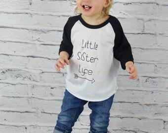 SALE! Little Sister T-Shirt, Little Sister Life, Little Sister Graphic Tee, Sibling Shirt, Big Sister Little Sister, Family T-Shirts, TS-111