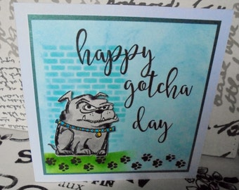 Happy Gotcha Day. Pet adoption anniversary card.