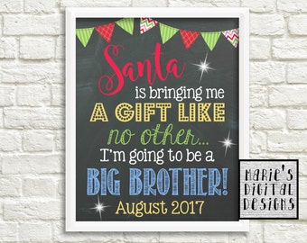 PRINTABLE - Santa Is Bringing Me A Gift Like No Other / I'm Going To Be A Big Brother Christmas Pregnancy Announcement / Photo Prop / JPEG