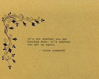 Vince Lombardi Quote Made on Typewriter  Art Quote Wall Art - It's not whether you get knocked down. It's whether you get up again.
