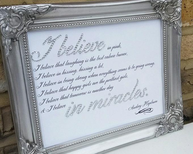 I believe audrey hephurn quote | Crystal framed print | Ornate frame 8x10. Wall art | Home decor