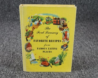 THE NEW FORD TREASURY OF FAVORITE RECIPES FROM FAMOUS REST and TRAVEL GUIDE 1963