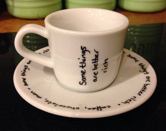 Espresso Cup and Saucer, hand decorated. Better Rich.