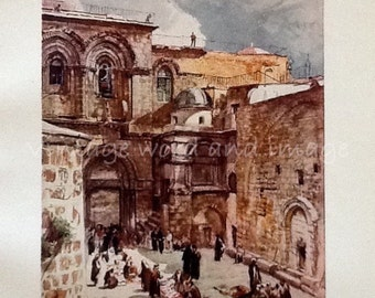 1902 Church of the Holy Sepulchre Art Print Vintage Lithograph Antique Engraving Biblical Holy Land Watercolor Forecourt Jerusalem