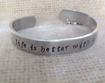 "snoopy bracelet,hand stamped cuff ""life is better with a dog"" with or with out snoopy charm/ snoopy quote"
