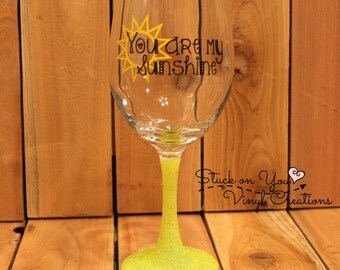 You are my sunshine 20oz glitter stemmed wine glass