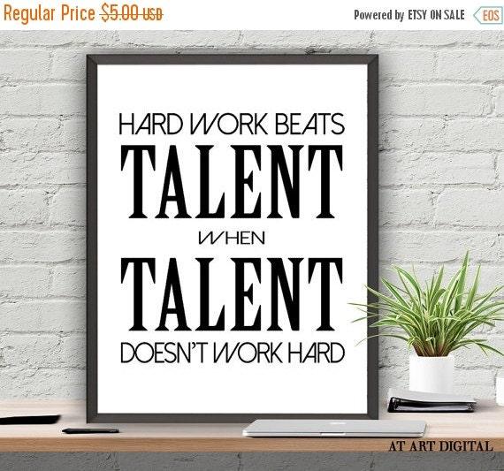 Hard Work Beats Talent Quotes: SALE Motivation Quotes Hard Work Beats Talent When By