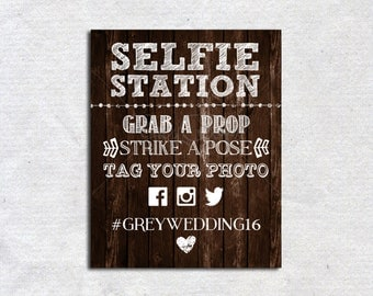 Selfie Station, Custom Printable, Wedding Hashtag, Party Selfie Station, Rustic Selfie Station, Party Sign, Party Decor