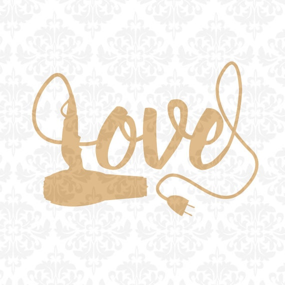 681+ Blow Dryer Love Svg DXF Include