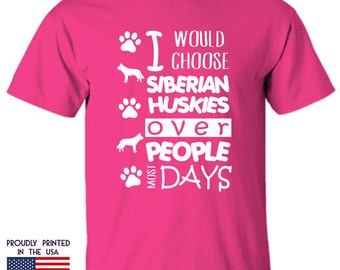 I would choose Siberian Huskies over People most Days Ttd1