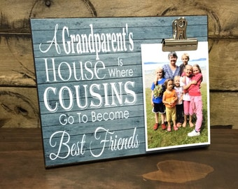 Personalized Grandparents Picture Frame,A Grandparent's House Where Cousins Go, Grandparents Gift, 8x10 Photo Board Wit