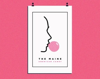 The Maine - American Candy   Screen Printed Poster