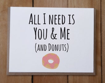 You and Me and Donuts: Valentine's Day Card, Anniversary Card, Love Card, Friendship Card