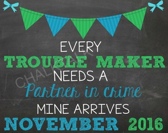 Every Trouble Maker Needs A Partner In Crime Pregnancy Announcement - Big Brother Pregnancy Announcement - Photo Prop