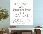 "Upgrade any Standard Print to a 1.5"" Canvas"
