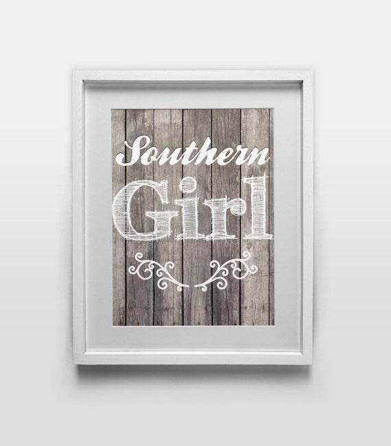 Printable Art - Southern Girl - 8x10 Digital Download - Printable Home Decor