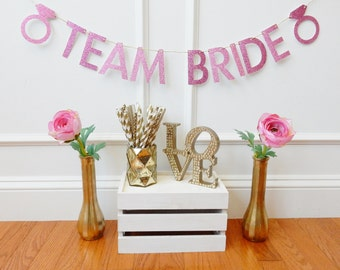 Team Bride Banner - Bachelorette Banner - Bachelorette Party Decorations - Bachelorette Decor - Bride Decor - Glitter Bride Banner