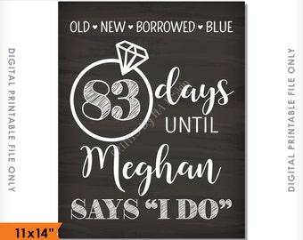 "Bridal Shower Countdown Sign, Wedding Countdown, Bridal Shower Welcome Chalkboard, Days until She Says I Do, 11x14"" Digital Printable File"