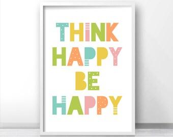 Nursery Wall Art Be Happy, Kids Art Print, Printable Nursery Quote, Playroom Art Print, Nursery Print, Kids Room Print, Baby Wall Art Print