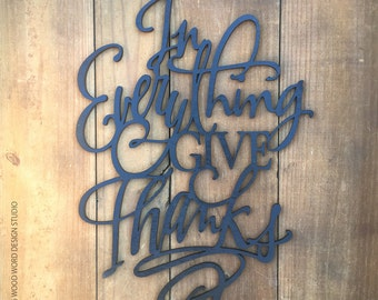 In Everything Give Thanks | Thanksgiving home decor | modern calligraphy | wooden lettering sign