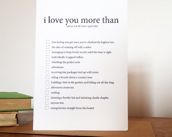 I Love You More Than... Greeting Card